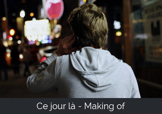 ce jour là - Making-of