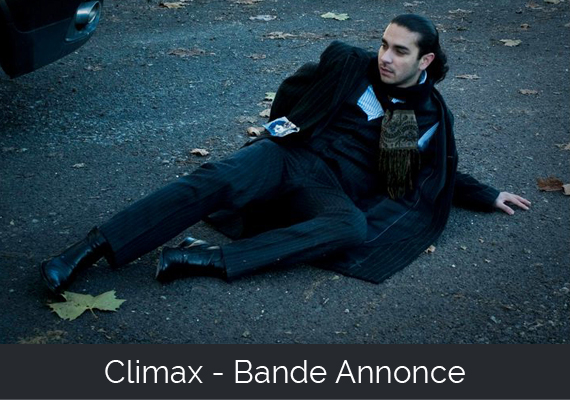 Climax - Bande Annonce.