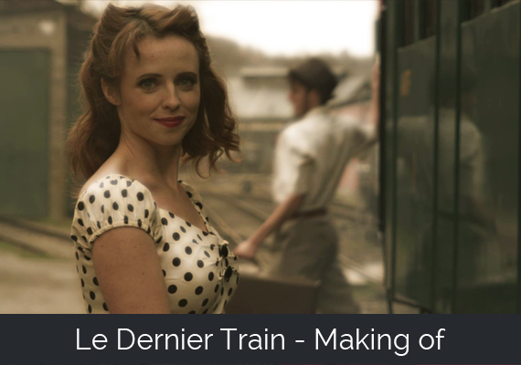 Le Dernier Train - Making-of