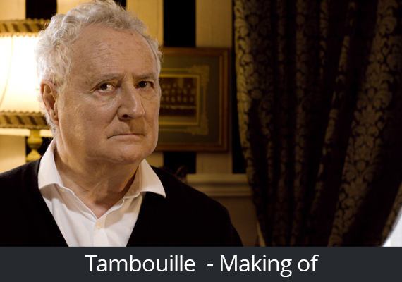 Tambouille - Making-of